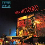 Скачать слова музыки Don't Forget The Nite музыканта Les Rita Mitsouko